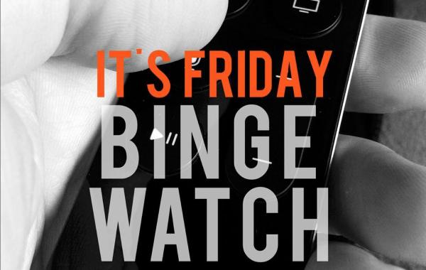 Social Media – Binge watch